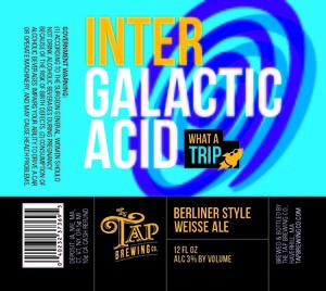 Tap Brewing Company Intergalactic Acid