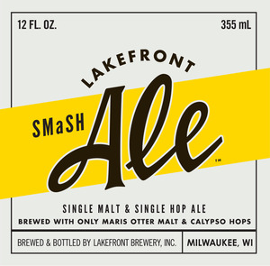 Lakefront Brewery Smash Single Malt And Single Hop