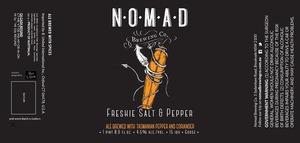 The Nomad Brwing Co. Freshie Salt & Pepper