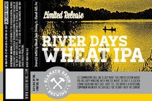 Klamath Basin Brewing Co. River Days Wheat IPA