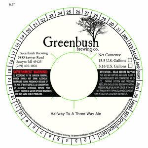 Greenbush Brewing Co. Halfway To A Threeway