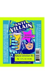 Anti-villain Ale Co. Natural Selection Ale