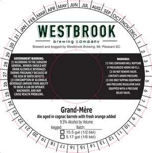 Westbrook Brewing Company Grand-mere