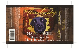 Thirsty Dog Brewing Co Maple Porter April 2016