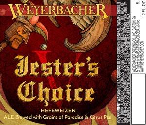 Weyerbacher Jesters Choice V Hefeweizen