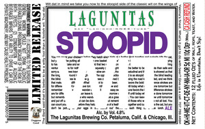 The Lagunitas Brewing Company Stoopid Wit