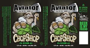 Aviator Brewing Company Chopshop