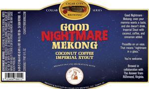 Good Nightmare Mekong