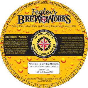 Fegley's Brew Works Archie's Funky Farmhouse