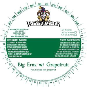 Weyerbacher Big Erns W/ Grapefruit