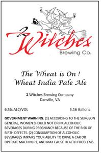 2 Witches Brewing Company The Wheat Is On!