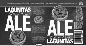 The Lagunitas Brewing Company Lagunitas 12th Of Never July 2016