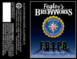 Fegley's Brew Works F.b.i.p.a.