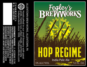 Fegley's Brew Works Hop Regime