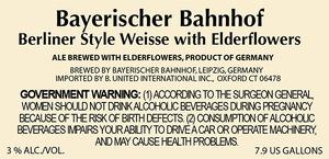 Bayerischer Bahnhof Berliner Style Weisse With Elderflowers
