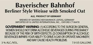 Bayerischer Bahnhof Berliner Style Weisse With Smoked Oats