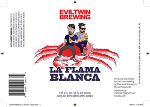 Evil Twin Brewing La Flama Blanca