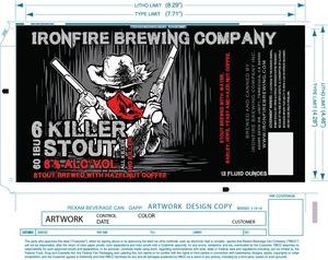 Ironfire Brewing Company 6 Killer Stout