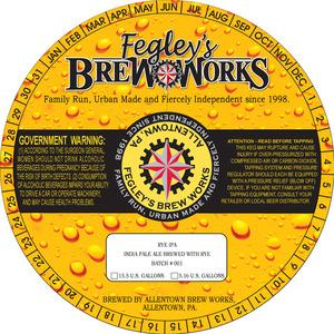 Fegley's Brew Works Rye IPA