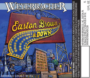Weyerbacher Easton Brown And Down