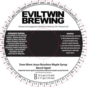 Evil Twin Brewing Even More Jesus Bourbon Maple Syrup Barr