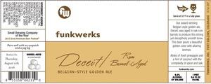 Funkwerks, Inc. Deceit Aged In Rum Barrels