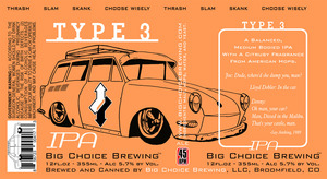 Big Choice Brewing Type 3 IPA September 2016