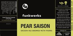 Funkwerks, Inc. Pear Saison