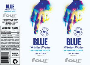 Four Loko Blue Motherf*cker