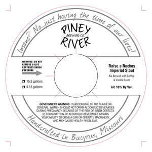 Piney River Brewing Co. Raise A Ruckus