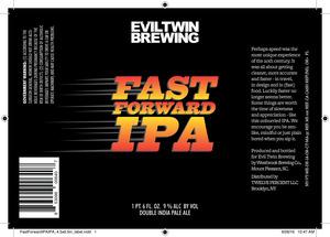 Evil Twin Brewing Fast Forward IPA