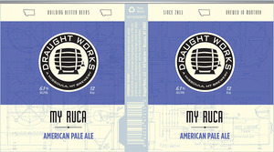 Draught Works My Ruca American Pale Ale