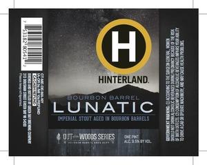 Hinterland Bourbon Barrel Lunatic