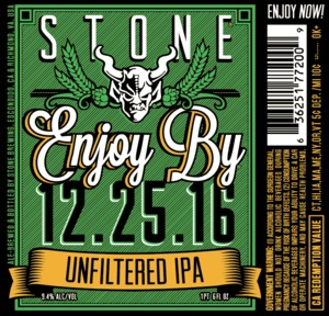 Stone Enjoy By Unfiltered IPA
