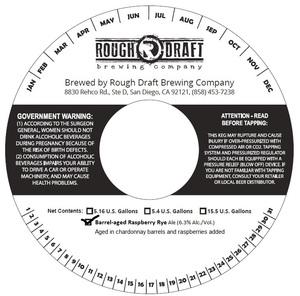 Rough Draft Brewing Company Barrel-aged Raspberry Rye