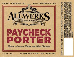 Alewerks Brewing Company Paycheck Porter