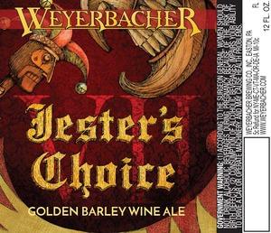 Weyerbacher Jesters Choice Vii