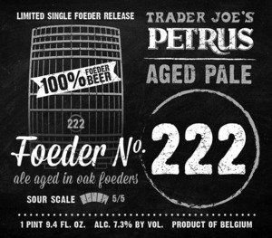 Trader Joe's Petrus Aged Pale Foeder No. 222
