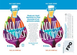 Half Full Liquid Hoptimism Double IPA