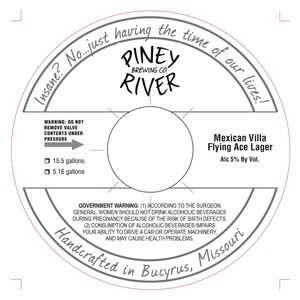 Piney River Brewing Co. Mexican Villa Flying Ace