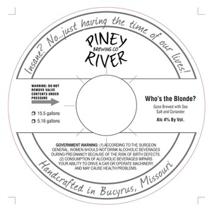 Piney River Brewing Co. Who's The Blonde?