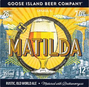 Goose Island Beer Company Matilda