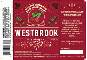 Westbrook Brewing Company Bourbon Barrel-aged Fifth Anniversary