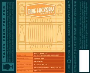 Olde Hickory Brewery, vin de blé noir / Brettanomyces et abricot