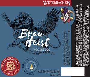 Weyerbacher Brau Heist