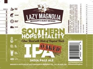 Lazy Magnolia Brewing Company Oaked Southern Hops'pitality