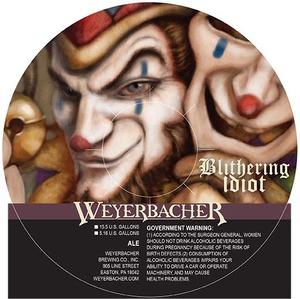 Weyerbacher Blithering Idiot Barleywine Ale