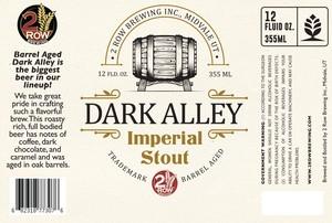 Barrel Aged Dark Alley