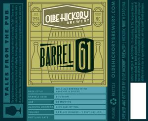 Baril de brasserie Olde Hickory 61