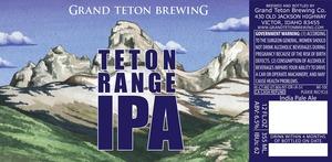 Grand Teton Brewing Company Teton Range